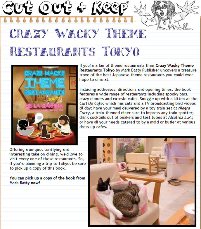 Cut out and Keep magazine, craft and DIY projects, Crazy Wacky Theme Restaurants Tokyo by Mark Batty Publisher,  best Japanese theme restaurants, alcatraz ER, curl up cat cafe in Tokyo.